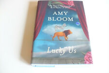New~ Lucky Us by Amy Bloom (Hardcover)