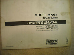Woods Owners Manual, parts list & assembly instructions M72I-1 rotary mower