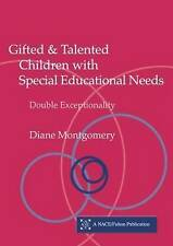 Gifted and Talented Children with Special Educational Needs: Double Exceptional