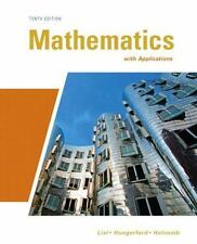Mathematics with Applications HC-10th Edition,Lial/Hungerford/Holcomb,0321645537