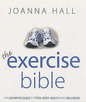 Hall, Joanna, The Exercise Bible, Hardcover, Very Good Book