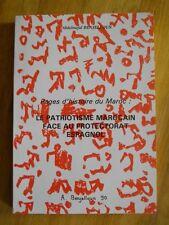LE PATRIOTISME MAROCAIN FACE AU PROTECTORAT ESPAGNOL MAROC A. BENJELLOUN