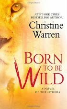 Born To Be Wild (The Others, Book 15) by Christine Warren