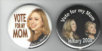 2 HILLARY Clinton 2008  pin Vote for My Mom CHELSEA  Primary Campaign