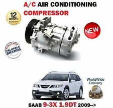 FOR SAAB 9-3X 1.9 TTID 180BHP 2009-> NEW AC AIR CONDITIONING COMPRESSOR