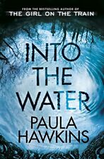 Into the Water: From the bestselling author of The Girl on the Train By Paula H