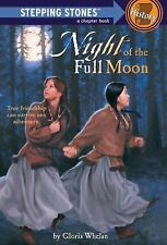 Night Of The Full Moon (Stepping Stone,  paper) by Gloria Whelan, Good Book