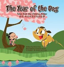 Tales from the Chinese Zodiac: The Year of the Dog : Tales from the Chinese Zodi