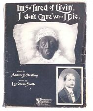VTG 1902 Sheet Music CLARENCE MARKS Im So Tired Of Living I Dont Care When I Die