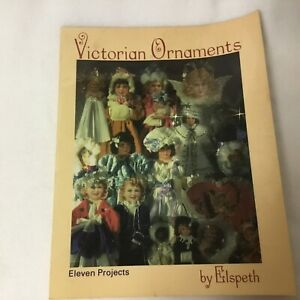 Vintage Victorian Ornaments by Elspeth Eleven Projects 1988
