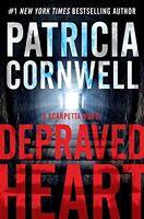 Depraved Heart: A Scarpetta Novel (Kay Scarpetta) by Patricia Cornwell