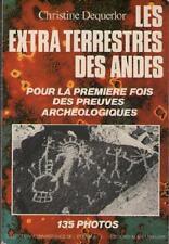 Les Extra Terrestres des Andes Preuves Archéologiques EXTRATERRESTRES Decquerlor