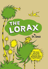 The Lorax by Dr. Seuss (Hardback, 2009)
