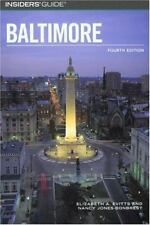 Insiders' Guide to Baltimore, 4th (Insiders' Guide Series) by Evitts, Elizabeth