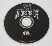 57th Street Rogue Dog Villians MY DOGS FOR LIFE CD w/ Tech N9ne RARE MIDWEST RAP