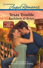 "Kathleen O'Brien ""Texas Trouble"" 2010 Super Romance Paperback Book"