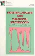 RSC Analytical Spectroscopy Ser.: Industrial Analysis with Vibrational...