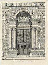 Stampa antica PAVIA Veduta della Porta della Certosa 1892 Old antique print