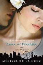 Gates of Paradise by Melissa De la Cruz Blue Bloods Series Book 7 Hardcover NEW