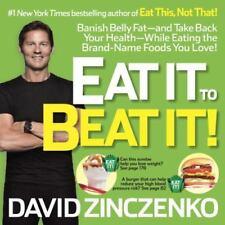 EAT IT TO BEAT IT Banish Belly Fat-and Take Back DAVID ZINCZENKO (PAPERBACK)