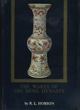 R L Hobson / THE WARES OF THE MING DYNASTY 1969 Second Impression