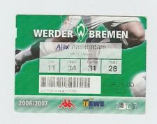 Orig.Ticket   UEFA Cup   2006/07   WERDER BREMEN - AJAX AMSTERDAM  !!  SELTEN