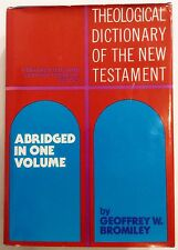 Theological Dictionary of the New Testament - Abridged in One Volume