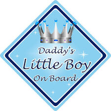 Non Personalised Child/Baby On Board Car Sign ~ Daddys Little Boy ~ L.Blue
