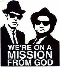 THE BLUES BROTHERS WE'RE ON A MISSION FROM GOD PEEL & RUB ON BLACK VINYL DECAL!
