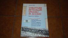 FLORIDIA STRUTTURE RETICOLARI SPAZIALI IN ACCIAIO CON CD ROM I ED FLACCOVIO 2000