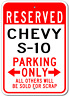 CHEVY S-10  Parking Sign