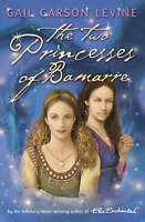 The Two Princesses of Bamarre by Carson Levine, Gail, NEW Book, FREE & Fast Deli
