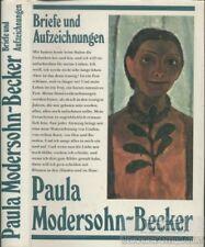 Briefe und Aufzeichnungen: Modersohn-Becker, Paula