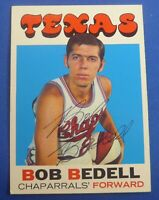 BOB BEDELL deceased 2015 autographed  signed 1971-72 Topps  ABA Texas Chaparrals