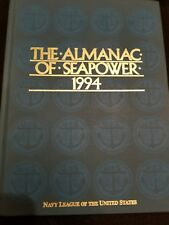 The Almanac Of Seapower 1994 ( Hardcover )