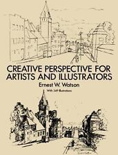 Creative Perspective for Artists and Illustrators Dover Art Instruction