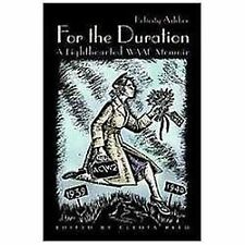 For the Duration: A Lighthearted WAAF Memoir (Hardback or Cased Book)