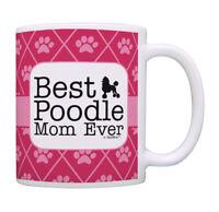 Cute Dog Mom Gifts Best Poodle Mom Ever Tea Mug Coffee Cup Ceramic Coffee Mug
