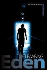 Cleansing Eden : The Celebrity Murders by Benjamin Sobieck (2012, Paperback)