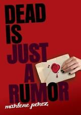 Dead Is Just a Rumor by Perez, Marlene, Good Book
