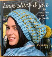 Crochet Book Hook Stitch & Give 30 Creative Crochet Presents Homemade Gifts