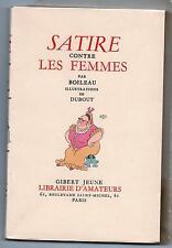 Satire contre les Femmes par BOILEAU. Illustrations de DUBOUT. 1951. Superbe