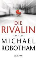 Die Rivalin von Michael Robotham (2017, Taschenbuch)