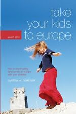 Take Your Kids to Europe, 7th: How to Travel Safel