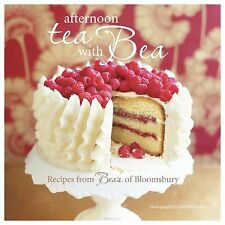 Afternoon Tea with Bea: Recipes from Bea,Vo, Bea,Very Good Book mon0000105829