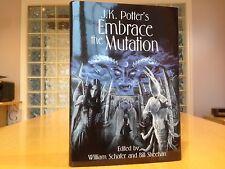 J.K.Potter - EMBRACE the MUTATION - Limited/Signed