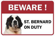 St. Bernard Beware Business Store Retail Counter Sign