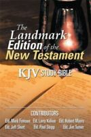 The Landmark Edition of the New Testament (KJV Study Bible): KJV Study Bible (Pa