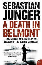 A Death in Belmont, Sebastian Junger, Excellent Book