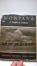 Montana A Profile Colby 1940 1st Edition Travel History Adventure Vintage